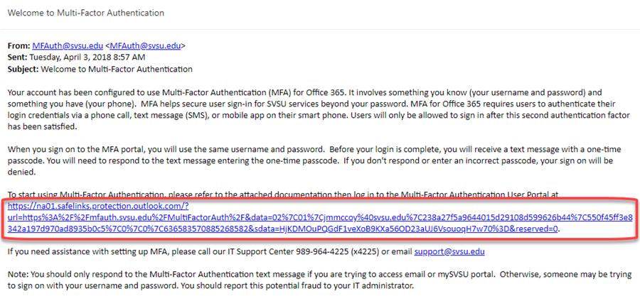 From the welcome email, click the Multi-Factor Authentication User Portal link.  Or, go to mfa.svsu.edu
