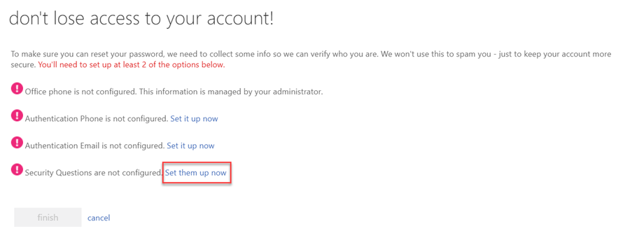 Next to Security Questions are not configured, click Set them up now.