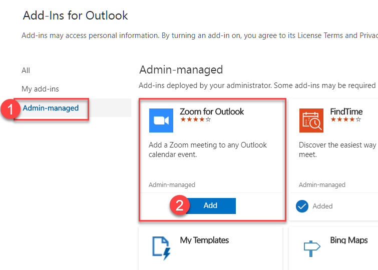 This will open theAdd-ins for Outlook page. Select Admin-Managed from the menu on theleft. Zoom for Outlook will be listed here.Click Add.